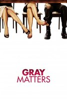 Gray Matters movie poster (2006) picture MOV_5f5cc922