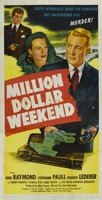Million Dollar Weekend movie poster (1948) picture MOV_60430606
