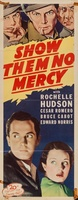 Show Them No Mercy! movie poster (1935) picture MOV_61432de5