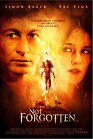 Not Forgotten movie poster (2009) picture MOV_615cd537