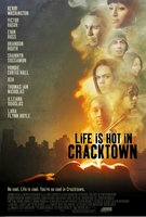 Life Is Hot in Cracktown movie poster (2009) picture MOV_61760964