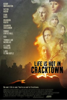 Life Is Hot in Cracktown movie poster (2009) poster MOV_61760964