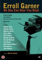 Erroll Garner: No One Can Hear You Read movie poster (2012) picture MOV_617f87f0