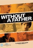 Without a Father movie poster (2010) picture MOV_619bcf77