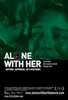 Alone with Her movie poster (2006) picture MOV_61f8ba7e