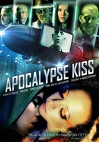 Apocalypse Kiss movie poster (2013) picture MOV_61fe2566