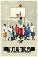 Doin' It in the Park: Pick-Up Basketball, NYC movie poster (2012) picture MOV_6213f8d1