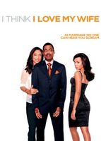 I Think I Love My Wife movie poster (2007) picture MOV_62173ed6