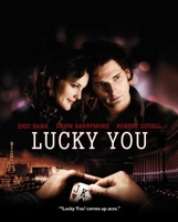 Lucky You movie poster (2007) picture MOV_623af2e2