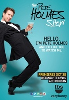 The Pete Holmes Show movie poster (2013) picture MOV_623c9319