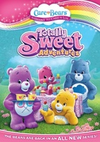 Care Bears: Totally Sweet Adventures movie poster (2013) picture MOV_63238cc0
