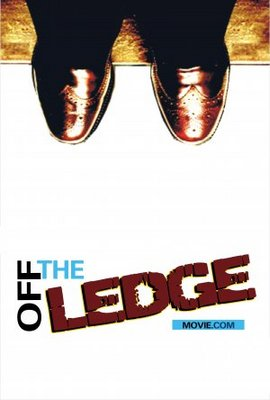 Off the Ledge movie poster (2007) poster MOV_6354e95e