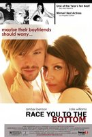 Race You to the Bottom movie poster (2005) picture MOV_6360ec3d