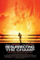 Resurrecting the Champ movie poster (2007) picture MOV_6372dc4f