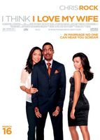 I Think I Love My Wife movie poster (2007) picture MOV_639845c1
