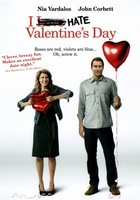I Hate Valentine's Day movie poster (2009) picture MOV_63a30cd7