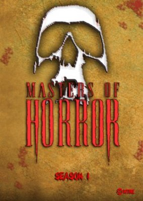 Masters of Horror movie poster (2005) poster MOV_64c805ad