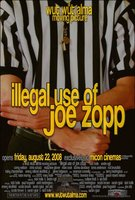 Illegal Use of Joe Zopp movie poster (2008) picture MOV_64d873b8