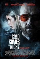 Cold Comes the Night movie poster (2013) picture MOV_6530d63d