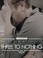 Three to Nothing movie poster (2012) picture MOV_6675b38b