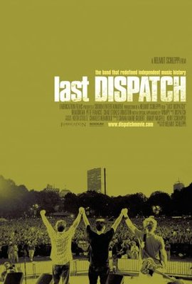 The Last Dispatch movie poster (2005) poster MOV_66795366