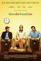 Then She Found Me movie poster (2007) picture MOV_66c69e1d