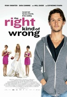 The Right Kind of Wrong movie poster (2013) picture MOV_674f0e97