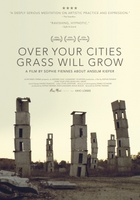 Over Your Cities Grass Will Grow movie poster (2010) picture MOV_67ab83fe