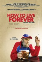 How to Live Forever movie poster (2009) picture MOV_67d7ac8d
