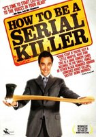 How to Be a Serial Killer movie poster (2008) picture MOV_02992d14