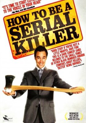 How to Be a Serial Killer movie poster (2008) poster MOV_67fedea1