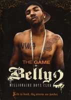 Belly 2: Millionaire Boyz Club movie poster (2008) picture MOV_6805a0f5