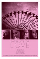 Satellite of Love movie poster (2012) picture MOV_68390e12