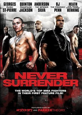 Never Surrender movie poster (2009) poster MOV_687821a6