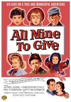 All Mine to Give movie poster (1957) picture MOV_68ad2f9f