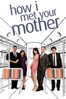How I Met Your Mother movie poster (2005) picture MOV_68daedac