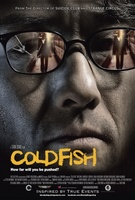 Cold Fish movie poster (2010) picture MOV_6930b7ab