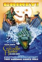 The Crocodile Hunter: Collision Course movie poster (2002) picture MOV_695dee5d