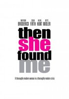 Then She Found Me movie poster (2007) picture MOV_69a095dd