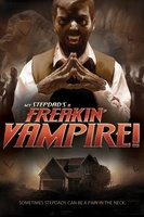 My Step-Dad's a Freakin' Vampire movie poster (2009) picture MOV_69d4649d