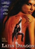 Latin Dragon movie poster (2004) picture MOV_6aa04ece