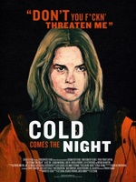 Cold Comes the Night movie poster (2013) picture MOV_6adaee61