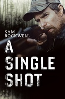 A Single Shot movie poster (2013) picture MOV_6af337b4