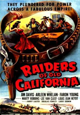 Raiders of Old California movie poster (1957) poster MOV_6af34a02