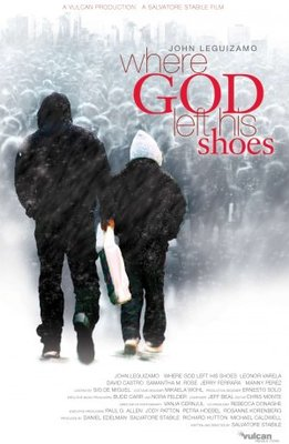Where God Left His Shoes movie poster (2007) poster MOV_6b032c05