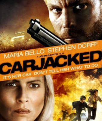 Carjacked movie poster (2011) poster MOV_6b16f1d1
