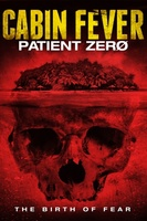 Cabin Fever: Patient Zero movie poster (2013) picture MOV_6b3ac024