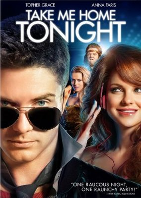 Take Me Home Tonight movie poster (2011) poster MOV_6b601c67