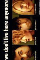 We Don't Live Here Anymore movie poster (2004) picture MOV_2ab1168c