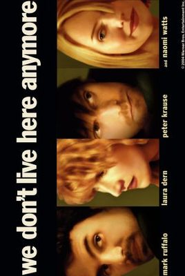 We Don't Live Here Anymore movie poster (2004) poster MOV_6b9fbac0